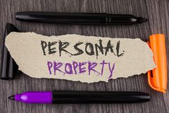 Text sign showing Personal Property. Conceptual photo Belongings possessions assets private individual owner written on Tear Cardb. Text sign showing Personal Royalty Free Stock Photo