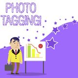 Text sign showing Photo Tagging. Conceptual photo identify someone on the photo that you share social media Businessman. Text sign showing Photo Tagging royalty free illustration