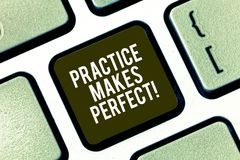 Text sign showing Practice Makes Perfect. Conceptual photo Regular exercise of skill to become expert in it Keyboard key stock photo