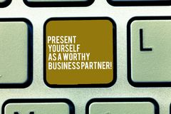 Text sign showing Present Yourself As A Worthy Business Partner. Conceptual photo Good introduction of yourself Keyboard. Key Intention to create computer stock photos