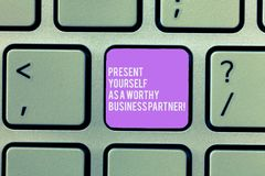 Text sign showing Present Yourself As A Worthy Business Partner. Conceptual photo Good introduction of yourself Keyboard. Key Intention to create computer stock image