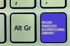 Text sign showing Present Yourselves As A Professional Company. Conceptual photo Formal introduction of yourself. Keyboard key Intention to create computer stock image