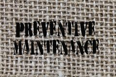 Text sign showing Preventive Maintenance. Conceptual photo Avoid Breakdown done while machine still working