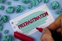 Text sign showing Procrastination Motivational Call. Conceptual photo Delay or Postpone something boring written by Man on Painted. Text sign showing stock image