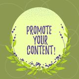 Text sign showing Promote Your Content. Conceptual photo inform or persuade target audiences about the product Blank. Color Oval Shape with Leaves and Buds as vector illustration
