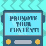 Text sign showing Promote Your Content. Conceptual photo inform or persuade target audiences about the product Drawn. Flat Front View of Bus with Blank Color royalty free illustration
