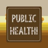 Text sign showing Public Health. Conceptual photo government protection and improvement of community health Dashed stock illustration