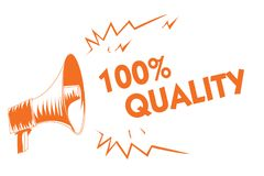 Text sign showing 100 Quality. Conceptual photo Guaranteed pure and no harmful chemicals Top Excellence Orange megaphone loudspeak. Er important message royalty free illustration