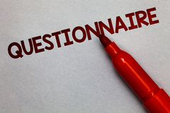 Text sign showing Questionnaire. Conceptual photo Questions with a choice of answers Survey Statistical study White paper lite gre. Y shadow red marker pen nice royalty free stock photos
