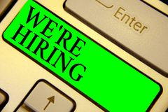 Text sign showing We re are Hiring. Conceptual photo Advertising Employment Workforce Placement New Job Keyboard green key Intenti. On create computer computing vector illustration