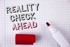 Text sign showing Reality Check Ahead. Conceptual photo Unveil truth knowing actuality avoid being sceptical written on Notebook p. Text sign showing Reality royalty free stock photo