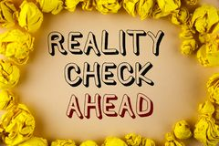 Text sign showing Reality Check Ahead. Conceptual photo Unveil truth knowing actuality avoid being sceptical written on plain back. Text sign showing Reality Stock Photos