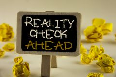 Text sign showing Reality Check Ahead. Conceptual photo Unveil truth knowing actuality avoid being sceptical written on Wooden Not. Text sign showing Reality Royalty Free Stock Images