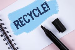 Text sign showing Recycle Motivational Call. Conceptual photo Convderting waste into reusable material written on Painted Notepad. Text sign showing Recycle Royalty Free Stock Photos