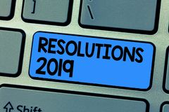 Text sign showing Resolutions 2019. Conceptual photo list of things wishes to be fully done in next year royalty free stock photography