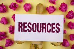 Text sign showing Resources. Conceptual photo Money Materials Staff and other assets needed to run a company written on Sticky Not. Text sign showing Resources Stock Photos