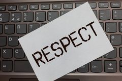 Text sign showing Respect. Conceptual photo Feeling of deep admiration for someone or something Appreciation Black laptop keyboard. Art paper nice computer stock photos