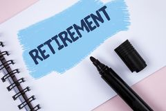 Text sign showing Retirement. Conceptual photo Leaving Job Stop Ceasing to Work after reaching some age written on Painted Notepad. Text sign showing Retirement Royalty Free Stock Photography