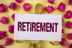 Text sign showing Retirement. Conceptual photo Leaving Job Stop Ceasing to Work after reaching some age written on Sticky Note pap. Text sign showing Retirement Royalty Free Stock Images