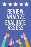 Text sign showing Review Analyze Evaluate Assess. Conceptual photo Evaluation of performance feedback process Men women hands thum. Bs up approval five stars vector illustration