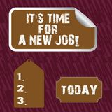 Text sign showing It S Time For A New Job. Conceptual photo having paid position regular employment Blank Color Label. Text sign showing It S Time For A New Job royalty free illustration