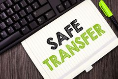 Text sign showing Safe Transfer. Conceptual photo Wire Transfers electronically Not paper based Transaction.  stock images