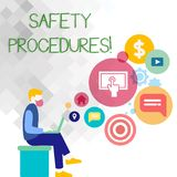 Text sign showing Safety Procedures. Conceptual photo Follow rules and regulations for workplace security Man Sitting. Text sign showing Safety Procedures stock illustration