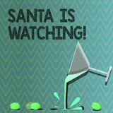 Text sign showing Santa Is Watching. Conceptual photo deliver presents like toys to all well behaved children Cocktail stock illustration