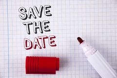 Text sign showing Save The Date. Conceptual photo Organizing events well make day special by event organizers written on Notebook. Text sign showing Save The Stock Photography