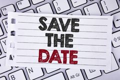 Text sign showing Save The Date. Conceptual photo Organizing events well make day special by event organizers written on Notebook. Text sign showing Save The Stock Photo