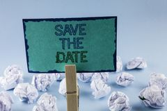 Text sign showing Save The Date. Conceptual photo Organizing events well make day special by event organizers written on Sticky No. Text sign showing Save The Stock Images