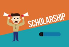 Text sign showing Scholarship. Conceptual photo Grant or Payment made to support education Academic Study.  vector illustration
