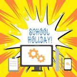 Text sign showing School Holiday. Conceptual photo the periods during which schools are closed from study. Text sign showing School Holiday. Business photo stock illustration