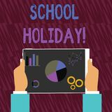Text sign showing School Holiday. Conceptual photo the periods during which schools are closed from study Hands Holding. Text sign showing School Holiday stock illustration