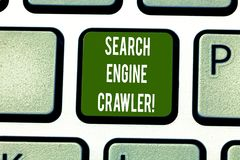 Text sign showing Search Engine Crawler. Conceptual photo program or automated script that browses the web Keyboard key. Intention to create computer message royalty free stock photo