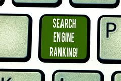 Text sign showing Search Engine Ranking. Conceptual photo Rank at which site appears in the search engine query Keyboard. Key Intention to create computer stock image