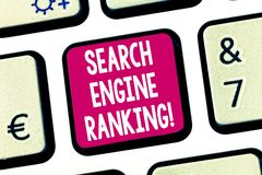 Text sign showing Search Engine Ranking. Conceptual photo Rank at which site appears in the search engine query Keyboard. Key Intention to create computer stock photos