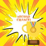 Text sign showing Second Chance. Conceptual photo opportunity to try something again after failing one time Trophy Cup. Text sign showing Second Chance. Business stock illustration