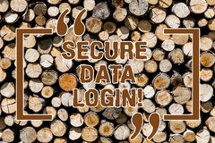 Text sign showing Secure Data Login. Conceptual photo set of credentials used to authenticate user use service Wooden. Background vintage wood wild message royalty free stock photos