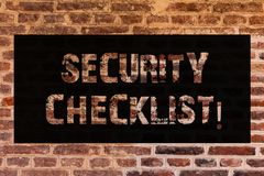 Text sign showing Security Checklist. Conceptual photo list with authorized names to enter allowing procedures Brick Wall art like. Graffiti motivational call stock image