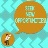 Text sign showing Seek New Opportunities. Conceptual photo looking for a new job or another business venture Man in Necktie. Carrying Briefcase Holding vector illustration