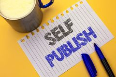 Text sign showing Self Publish. Conceptual photo Publication Write Journalism Manuscript Article Facts written on Notebook Paper o. Text sign showing Self Royalty Free Stock Image