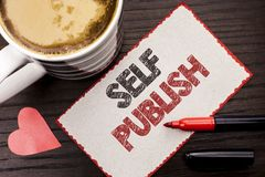 Text sign showing Self Publish. Conceptual photo Publication Write Journalism Manuscript Article Facts written on Sticky Note on t. Text sign showing Self Royalty Free Stock Photo