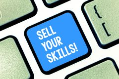 Text sign showing Sell Your Skills. Conceptual photo make your ability to do something well or expertise shine Keyboard. Text sign showing Sell Your Skills stock image