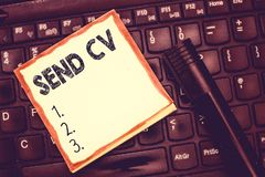 Text sign showing Send Cv. Conceptual photo Give resume curriculum vitae for applying to job Recruitment.  stock photos