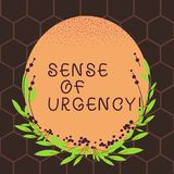 Text sign showing Sense Of Urgency. Conceptual photo first priority or something to be done made quickly Blank Color. Text sign showing Sense Of Urgency stock illustration