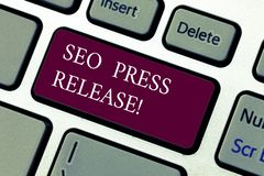 Text sign showing Seo Press Release. Conceptual photo make sure that links going back websites in your press Keyboard. Key Intention to create computer message stock image