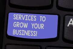 Text sign showing Services To Grow Your Business. Conceptual photo Great high quality assistance for companies Keyboard. Key Intention to create computer stock photos