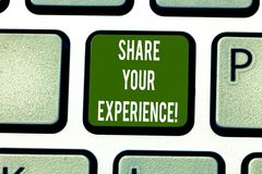 Text sign showing Share Your Experience. Conceptual photo telling about the skills you have gained through time Keyboard stock photos