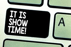Text sign showing It Is Show Time. Conceptual photo Entertainment business starting perforanalysisce in stage Keyboard royalty free illustration